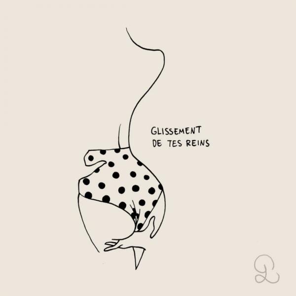 Les petites Luxures - Glissement de tes reins